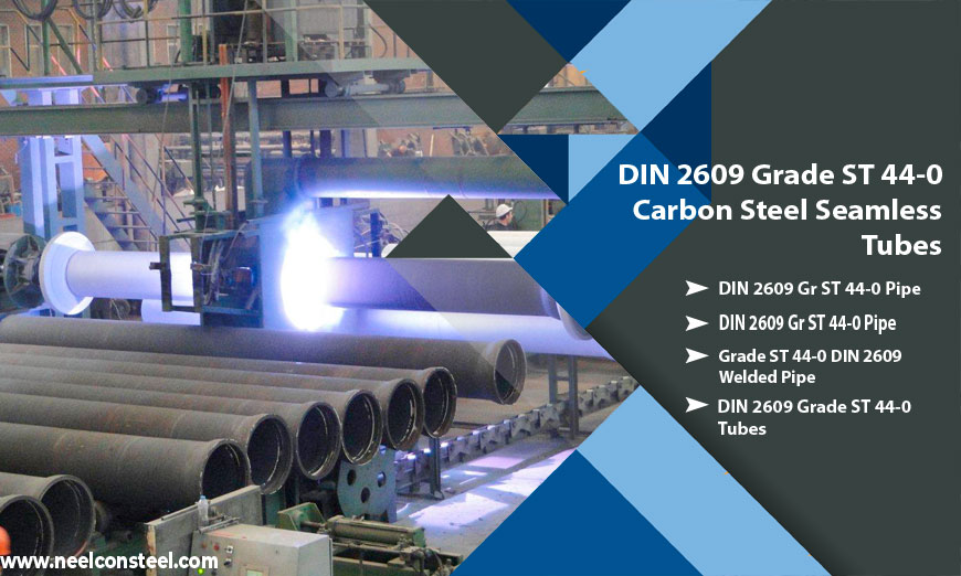 DIN 2609 Grade ST 44-0 Carbon Steel Seamless Tubes