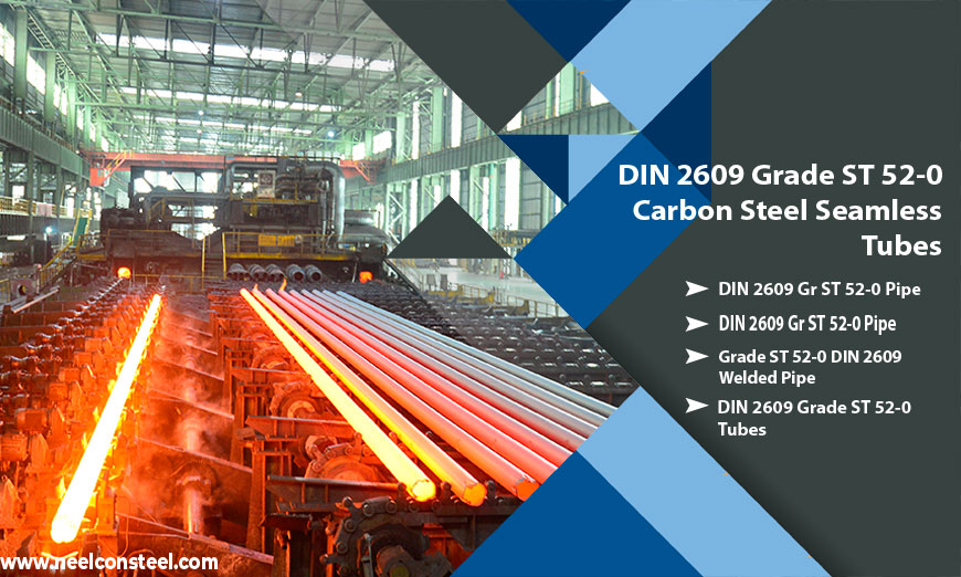 DIN 2609 Grade ST 52-0 Carbon Steel Seamless Tubes