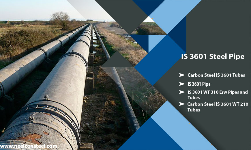 IS 3601 Steel Pipe